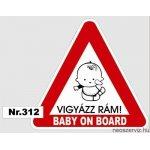 GYEREK AZ AUTÓBAN BABY ON BOARD 312